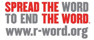 Spread the Word to End the Word