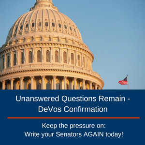 Unanswered Questions Remain - DeVos Confirmation  Keep the